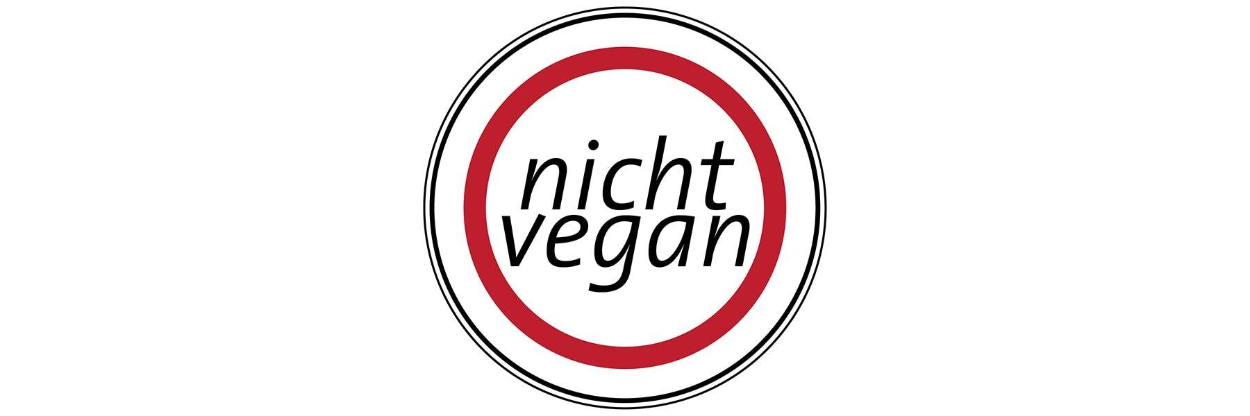 Nicht vegan - Liste unserer Produkte mit Zutaten tierischer Herkunft